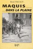René Pacaut - Maquis dans la plaine.