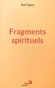 René Pageau - Fragments spirituels.