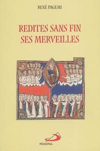 René Pageau - Redites sans fin ses merveilles.