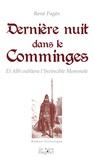 René Pagès - Dernière nuit dans le comminges - Et Albi oubliera l'invincible Mommole.