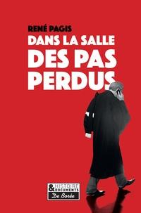 René Pagis - Dans la salle des pas perdus.