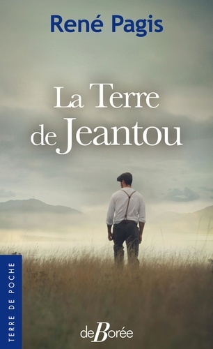 René Pagis - La terre de Jeantou.