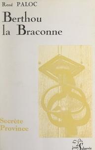 René Paloc - Berthou la Braconne.