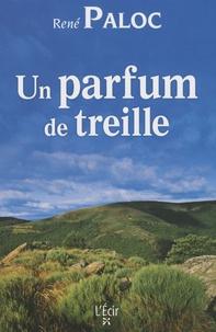 René Paloc - Un parfum de treille.
