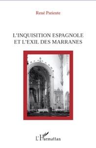 René Pariente - L'inquisition espagnole et l'exil des marranes.