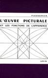 René Passeron - L'oeuvre picturale et les fonctions de l'apparence.
