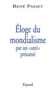 René Passet - Éloge du mondialisme par un «anti» présumé.