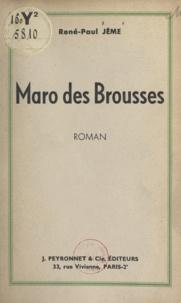 René-Paul Jème - Maro des Brousses.