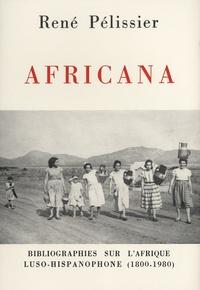 René Pélissier - Africana - Bibliographies sur l'Afrique luso-hispanophone (1800-1980).