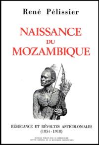René Pélissier - Naissance du Mozambique. - Résistance et révoltes anticoloniales (1854-1918), 2 volumes.