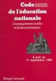 René Périé et J Ferrez - Code pratique de l'Education nationale - L'enseignement public et la décentralisation.