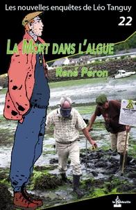 René Péron - La mort dans l'algue.