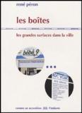 René Péron - Les boîtes - Les grandes surfaces dans la ville.