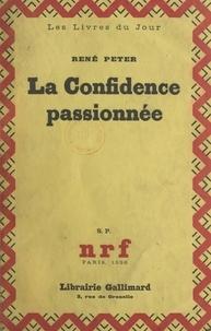 René Peter - La confidence passionnée.