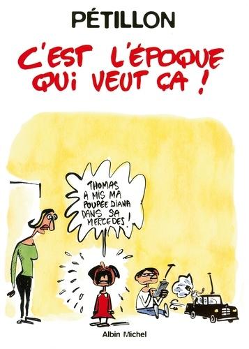 René Pétillon - C'est l'époque qui veut ça - Patrimoine Glénat 13.