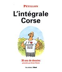 René Pétillon - L'intégrale Corse - 30 ans de dessins.