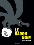 René Pétillon et  Got - Le Baron Noir - L'intégrale.