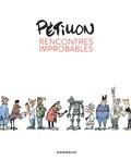 René Pétillon - Rencontres improbables.