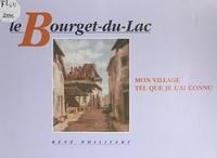 René Philifert et Jean-Noël Parpillon (Fiollet) - Le Bourget-du-Lac - Mon village tel que je l'ai connu.
