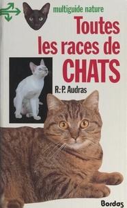 René-Pierre Audras et Hervé Chaumeton - Toutes les races de chats.