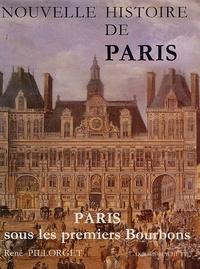 René Pillorget - Nouvelle histoire de Paris - Paris sous les premiers Bourbons 1594-1661.