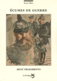 René Pillot - Ecumes de guerre - 8 fragments.