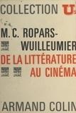 René Pintard et Marie-Claire Ropars-Wuilleumier - De la littérature au cinéma - Genèse d'une écriture.