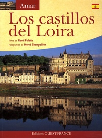 René Polette - Los castillos del Loira.