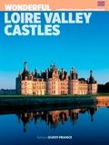 René Polette et Hervé Champollion - Wonderful Loire Valley Castle.