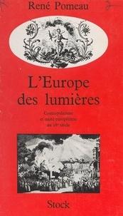 René Pomeau - L'Europe des Lumières : cosmopolitisme et unité européenne au dix-huitième siècle.