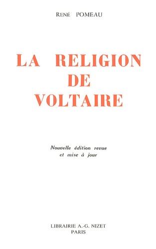 René Pomeau - La religion de Voltaire.