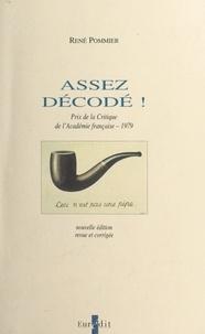 René Pommier - Assez décodé !.