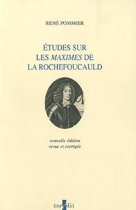 René Pommier - Etudes sur les Maximes de La Rochefoucauld.