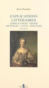 René Pommier - Explications littéraires (2). Mme de La Fayette, Chateaubriand, Mallarmé, Giraudoux.