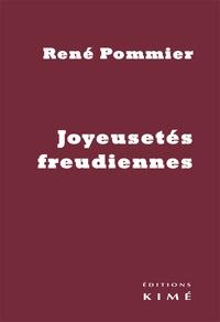 René Pommier - Joyeusetés freudiennes.