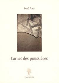 René Pons - Carnet des poussières.