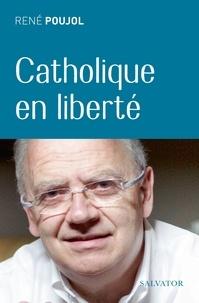 Un catholique en liberté.pdf
