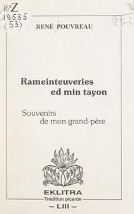 René Pouvreau - Rameinteuveries ed min tayon (souvenirs de mon grand-père).
