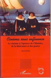 René Prédal - Cinéma sous influence.