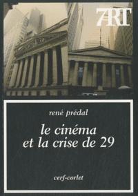 René Prédal - Le cinéma et la crise de 29.