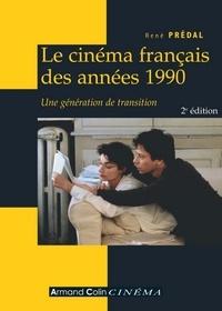 René Prédal - Le cinéma français des années 1990 - Une génération de transition.