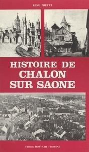 René Pretet - Histoire de Chalon-sur-Saône.