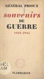 René Prioux - Souvenirs de guerre - 1939-1943.