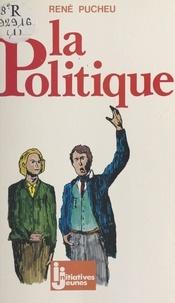 René Pucheu - La Politique.
