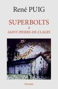 Epub books sur le téléchargement d'ipad Superbolts à Saint-Pierre-de-Clages par René Puig