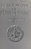 René Quehen et Anny de Pous - La seigneurie de Peyrepertuse - Son histoire et ses châteaux.