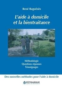 René Raguénès - L'aide à domicile et la bientraitance.