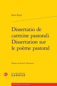 Dissertatio de carmine pastorali - Dissertation sur le poème pastoral.pdf