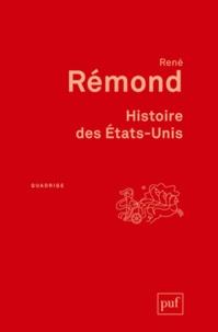 René Rémond - Histoire des Etats-Unis.