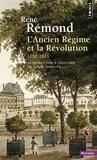 René Rémond - Introduction à l'histoire de notre temps - Tome 1, L'Ancien Régime et la Révolution, 1750-1815.